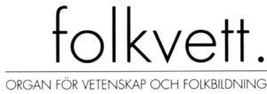 Folkvett - organ för VoF